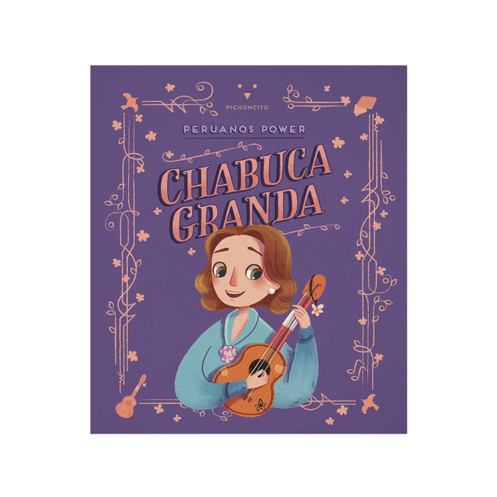 PERUANOS POWER: CHABUCA GRANDA