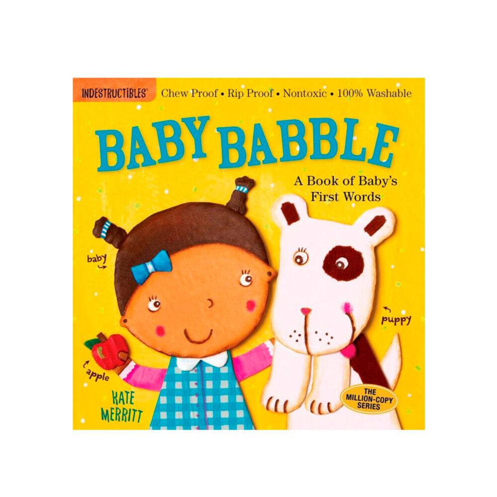 LIBRO - INDESTRUCTIBLES BABY BABBLE